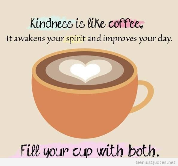 Kindness-is-like-coffee